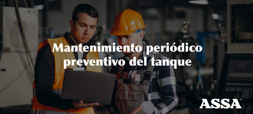 mantenimiento preventivo de estanques ASSA