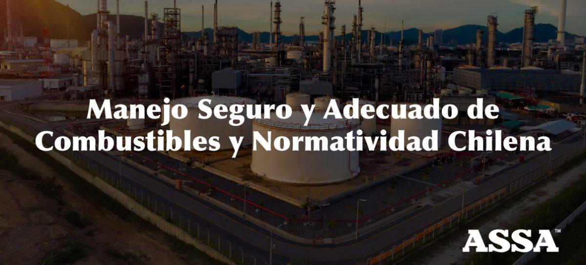 Manejo Seguro y Adecuado de Combustibles y Normatividad Chilena-01